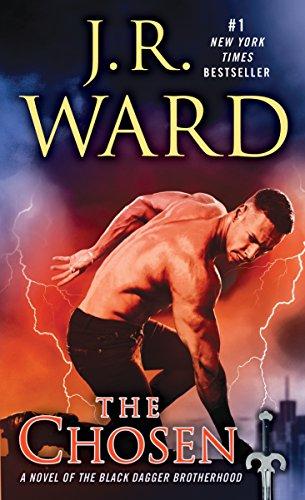 The Chosen: A Novel of the Black Dagger Brotherhood (Brotherhood Black Series Dagger)