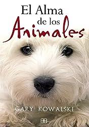 El alma de los animales / The Soul of Animals (Spanish Edition)