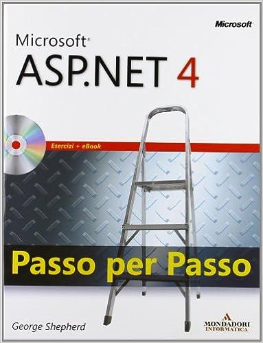 Microsoft ASP.Net 4. Passo per passo. Con CD-ROM