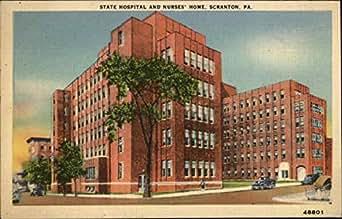 state hospital and nurses 39 home scranton pennsylvania original vintage postcard. Black Bedroom Furniture Sets. Home Design Ideas