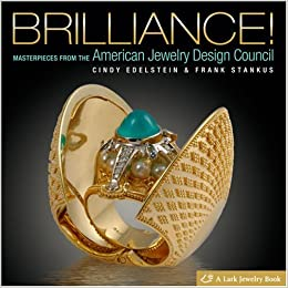 Brilliance Masterpieces from The American Jewelry Design Council