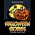 Halloween Stories: Scary Stories for Kids, Halloween Jokes, Activities, and More (Haunted Halloween Book 4)