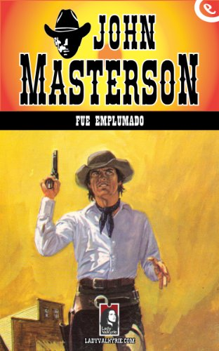 Descargar Libro Fue Emplumado John Masterson
