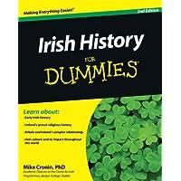 Irish History for Dummies 2E