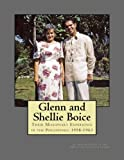 img - for Glenn and Shellie Boice Their Missionary Experience in the Philippines, 1958-1963 book / textbook / text book
