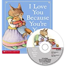 By Liza Baker I Love You Because You're You: Book and CD (Pap/Com) [Audio CD]