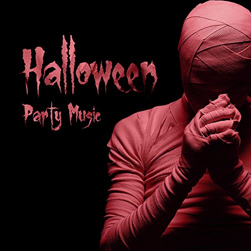 (Halloween Party Music - The Best Horror Songs, Funny Party, Music for)
