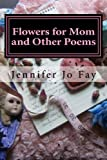 img - for Flowers for Mom and Other Poems book / textbook / text book