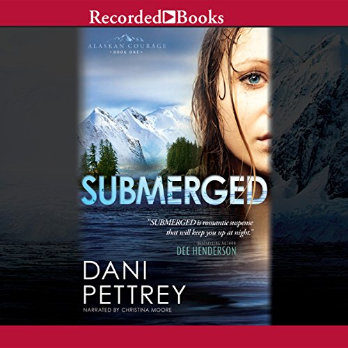 Submerged: Alaskan Courage, Book 1 cover