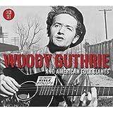 Woody Guthrie & American Folk Giants
