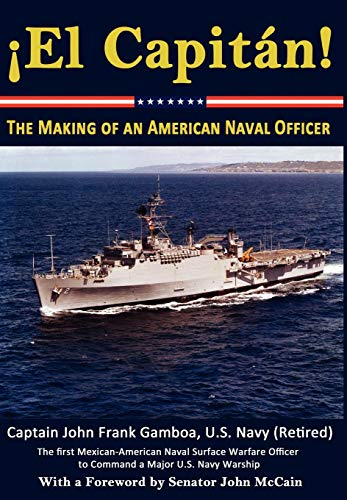 El Capitan! The Making of an American Naval Officer ()
