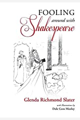 Fooling Around with Shakespeare Hardcover