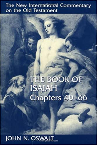 The Book of Isaiah, Chapters 40–66 (The New International Commentary on the Old Testament)