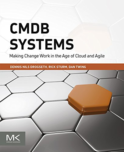 Download CMDB Systems: Making Change Work in the Age of Cloud and Agile Pdf