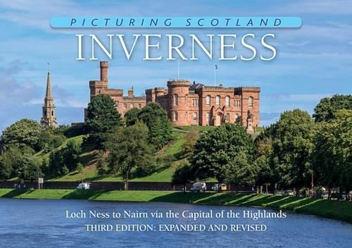 Inverness (Picturing Scotland) PDF