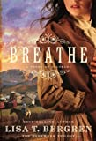 Breathe: A Novel of Colorado (The Homeward Trilogy)