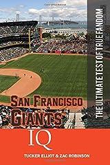 San Francisco Giants IQ: The Ultimate Test of True Fandom (Volume 34) Paperback