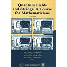 Quantum Fields and Strings: A Course for Mathematicians