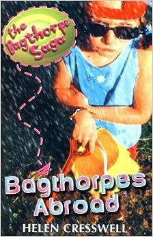 Book The Bagthorpe Saga: Bagthorpes Abroad by Helen Cresswell (1998-09-16)