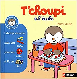 T Choupi A L Ecole Thierry Courtin 9782092537282 Amazon