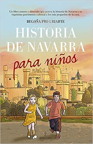 Historia de Navarra para niños: Amazon.es: Pro Uriarte, María Begoña: Libros