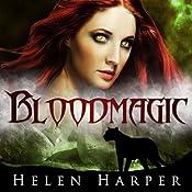 Bloodmagic: Blood Destiny, Book 2 | Helen Harper