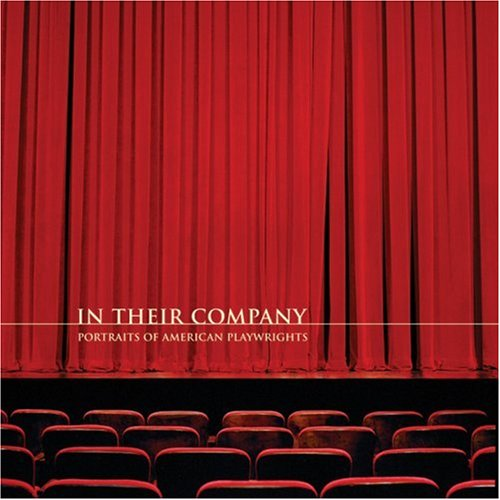 In Their Company: Portraits of American Playwrights ebook
