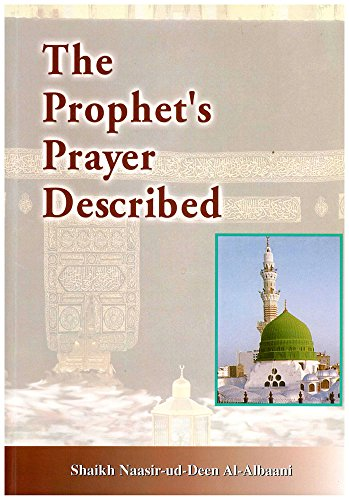 Prophet's Prayer Described - The Prayer Prophets