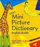 Milet Mini Picture Dictionary (Arabic-English): English-Arabic (Milet Mini Picture Dictionaries)