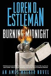 Burning Midnight (Amos Walker Novels Book 22)