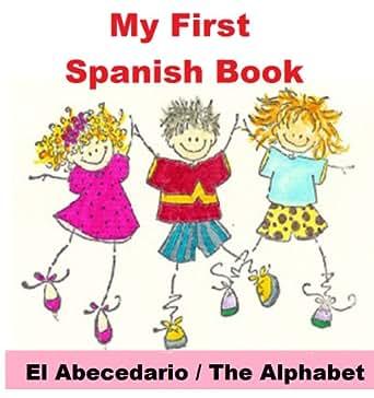 My First Spanish Book - The Alphabet / El Abecedario (CHART ONLY) (Mi