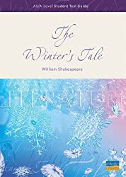 AS/A-Level Student Text Guide: The Winter's Tale (Student Text Guides)