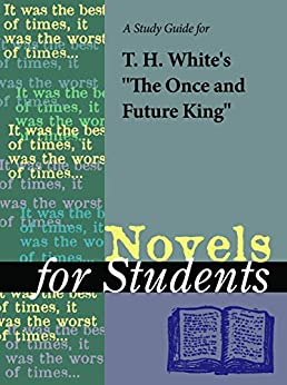 the once and future king analysis Excerpts from the once and future king by th white (in appendix)  write arguments to support claims in an analysis of substantive topics or texts, using valid.