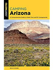 Camping Arizona: A Comprehensive Guide to Public Tent and RV Campgrounds