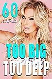 Too Big Too Deep: 60 Untouched Brats Livre Pdf/ePub eBook
