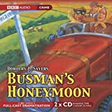img - for Busman's Honeymoon (BBC Audio Collection: Crime) book / textbook / text book