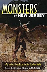 Monsters of New Jersey: Mysterious Creatures in the Garden State (Monsters (Stackpole))