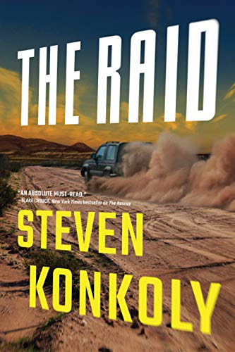 The Raid (Ryan Decker Book 2) by [Konkoly, Steven]