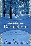 Kneeling in Bethlehem, Ann Weems, 0664255167