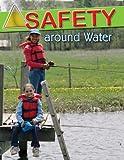 Safety Around Water, MaryLee Knowlton, 0778743152