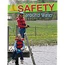Safety Around Water (Staying Safe)