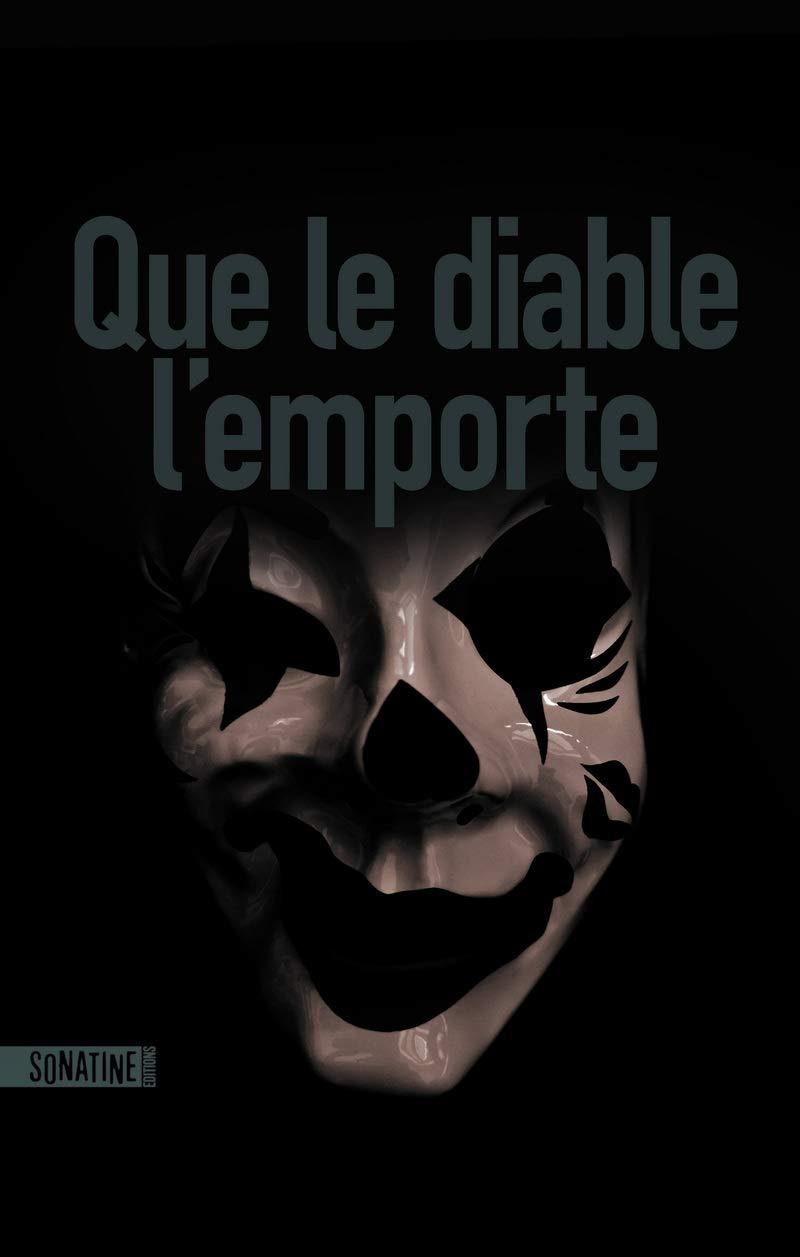 Que Le Diable L Emporte French Edition Anonyme Colin Kapen Cindy 9782355847677 Amazon Com Books