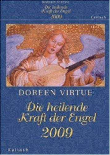 Die heilende Kraft der Engel 2009