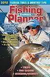 2012 Florida Sportsman Fishing Planner, Florida Sportsman Staff, 1934622532