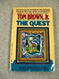 The Quest, Tom Brown and M. M. Berkley, 0425153819