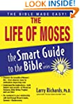 The Life of Moses (The Smart Guide to...