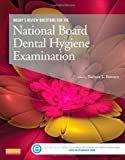 Mosby's Review Questions for the National Board Dental Hygiene Examination, Mosby, 0323101720