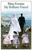 My Brilliant Friend (Neapolitan) by Ferrante, Elena (2012) Paperback