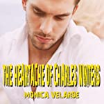The Heartache of Charles Winters | Monica Velarde