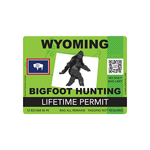 Wyoming Bigfoot Hunting Permit Sticker Die Cut Decal Sasquatch Lifetime FA Vinyl